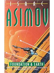 Isaac Asimov | Foundation And Earth