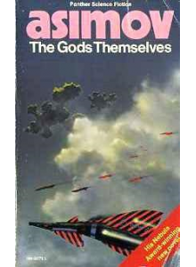 Isaac Asimov | The Gods Themselves