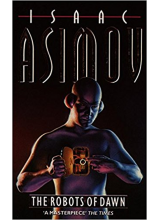 Isaac Asimov | The Robots Of Dawn