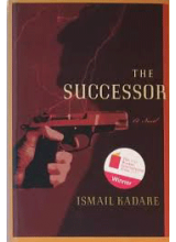 Ismail Kadare | The Successor