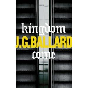 J G Ballard | Kingdom come