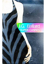 J G Ballard | Super-Cannes