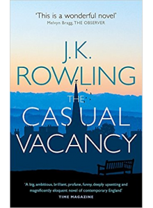 J K Rowling | The Casual Vacancy