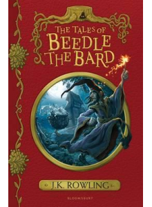 J K Rowling | The Tales Of Beedle The Bard