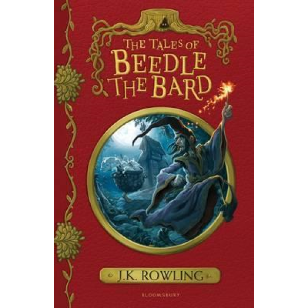 J K Rowling | The Tales Of Beedle The Bard 1