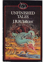 J.R.R. Tolkien | Unfinished Tales