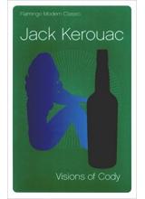 Jack Kerouac | Visions of Cody