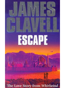 James Clavell | Escape