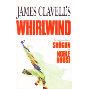 James Clavell | Whirlwind