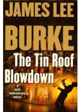 James Lee Burke | The Tin Roof Blowdown