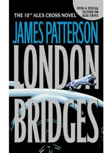James Patterson | London Bridges