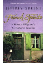 Jeffrey Greene | French Espirits