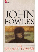 John Fowles | The Ebony Tower