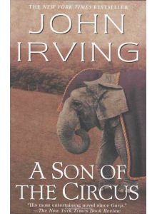 John Irving | A Son Of The Circus