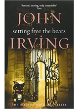 John Irving | Setting Free The Bears