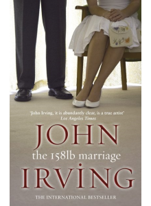 John Irving | The 158 Pound Marriage