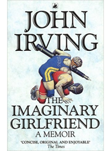 John Irving | The Imaginary Girlfriend