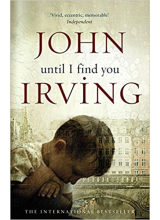 John Irving | Until I Find You