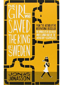 Jonas Jonasson | The Girl Who Saved The King Of Sweden