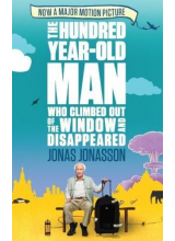 Jonas Jonasson | The Hundred Year Old Man Who Climbed Out Of The Window And Disappeared