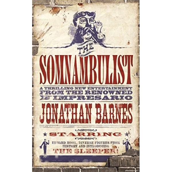 Jonathan Barnes | The Somnambulist 1