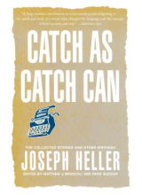 Joseph Heller | Catch As Catch Can