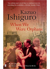 Kazuo Ishiguro | When We Were Orphans