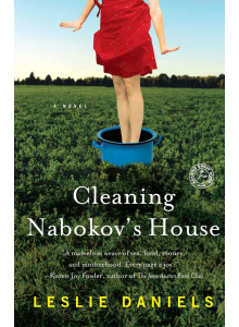 Leslie Daniels | Cleaning Nabokov's House