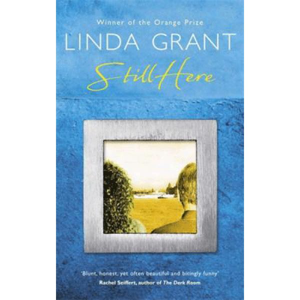 Linda Grant   Still Here 1