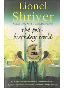 Lionel Shriver | The Post-Birthday World