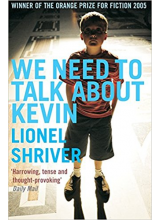 Lionel Shriver | We Need To Talk About Kevin
