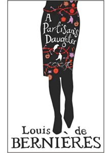 Louis de Bernieres | A Partisans Daughter