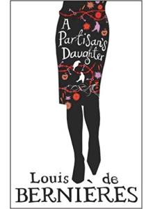 Louis de Bernieres | A Partisans Daughter