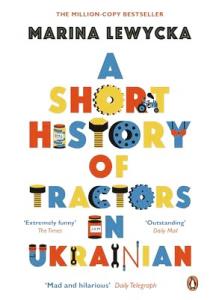 Marina Lewycka | A Short History Of Tractors In Ukrainian