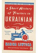 Marina Lewycka | A short history of tractors in Ukranian