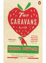 Marina Lewycka | Two Caravans