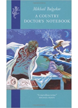 Mikhail Bulgakov | A Country Doctors Notebook