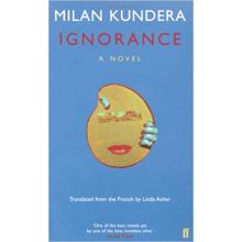 Milan Kundera   Ignorance