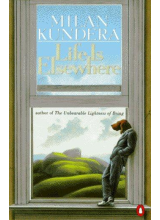 Milan Kundera | Life is elsewhere