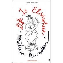Milan Kundera   Life Is Elsewhere