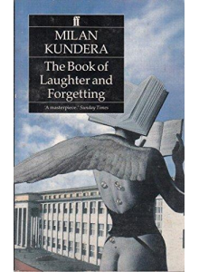 Milan Kundera | The Book Of Laughter And Forgetting
