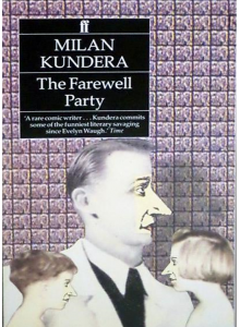 Milan Kundera | The Farewell Party