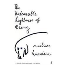 Milan Kundera   The Unbearable Lightness Of Being