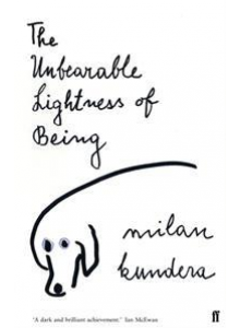 Milan Kundera | The Unbearable Lightness Of Being