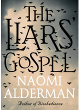 Naomi Alderman | The Liars Gospel