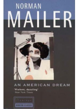 Norman Mailer | An American Dream