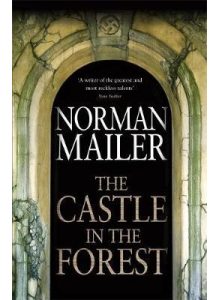 Norman Mailer | The Castle in The Forest
