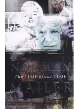 Norman Mailer | The Time of Our Time