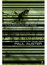 Paul Auster | In the country of last things