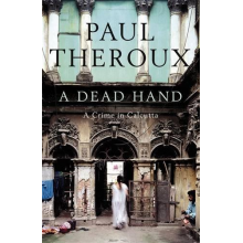 Paul Theroux | A dead hand